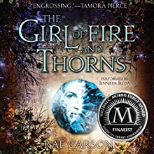The Girl of Fire and Thorns Audiobook by Rae Carson Narrated by Jennifer Ikeda