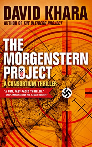 The Morgenstern Project (Consortium Thriller) PDF