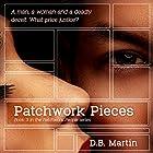 Patchwork Pieces: Patchwork People, Book 3 Hörbuch von D B Martin Gesprochen von: Rob Groves