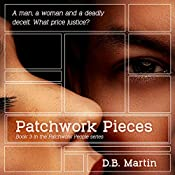 Patchwork Pieces: Patchwork People, Book 3 | D B Martin