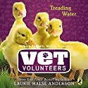 Treading Water (       UNABRIDGED) by Laurie Halse Anderson Narrated by Julia Farhat