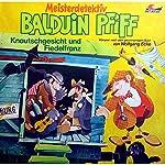 Knautschgesicht und Fiedelfranz / Das Knallophon (Balduin Pfiff 4) | Wolfgang Ecke
