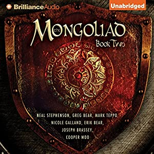 The Mongoliad: The Foreworld Saga, Book 2 Hörbuch