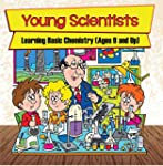 Young Scientists: Learning Basic Chem...
