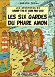 Les aventures de Saint-Tin et son ami Lou, Tome 12 : Les six gardes du phare Amon