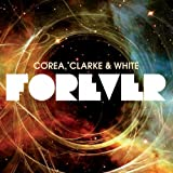 Forever ~ Chick Corea