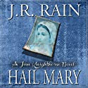Hail Mary: Jim Knighthorse Series, Book 3 (       UNABRIDGED) by J.R. Rain Narrated by Jason Starr