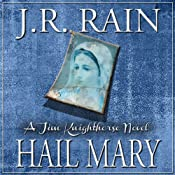 Hail Mary: Jim Knighthorse Series, Book 3 | [J.R. Rain]