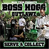 echange, troc Slim Thug, Tha Boss Hogg Outlawz - Serve & Collect