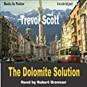 The Dolomite Solution: Jake Adams, Book 3 (       UNABRIDGED) by Trevor Scott Narrated by Robert Brannan