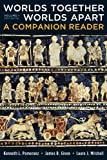 img - for Worlds Together, Worlds Apart: A Companion Reader (Vol. 1) book / textbook / text book