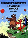 Sylvain et Sylvette - tome 7 - Voleur envolé (Le)