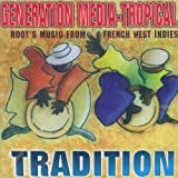 Tradition Generation Media-Trby Various