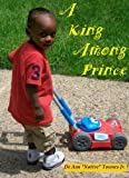 img - for A King Among Prince book / textbook / text book