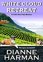 White Cloud Retreat (Cedar Bay Cozy Mystery Series Book 3)