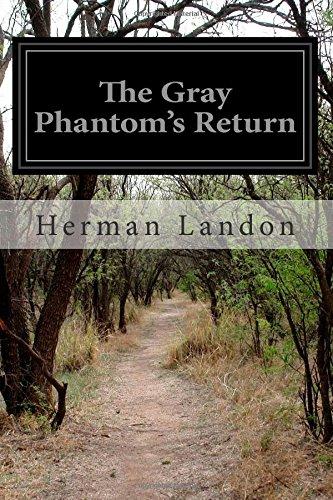 The Gray Phantom's Return