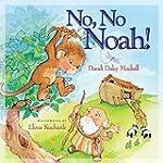 No No Noah