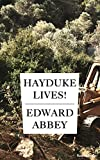 Hayduke Lives! (Edward Abbey Series Book 4)