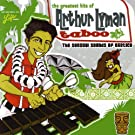 Greatest Hits Of Arthur Lyman Taboo