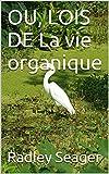 OU, LOIS DE La vie organique