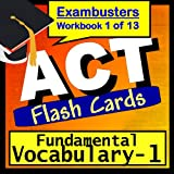 ACT Test Prep Essential Vocabulary Review Flashcards--ACT Study Guide Book 1 (Exambusters ACT Study Guide) ~ ACT Exambusters