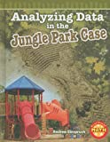 img - for Analyzing Data in the Jungle Park Case (Real World Math - Level 5) book / textbook / text book