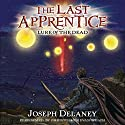 Lure of the Dead: The Last Apprentice, Book 10 (       UNABRIDGED) by Joseph Delaney, Patrick Arrasmith Narrated by Christopher Evan Welch