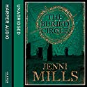 The Buried Circle Audiobook by Jenni Mills Narrated by Jenni Mills