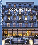 Cool hotels Europe. 50 year anniversary edition. Ediz. inglese, francese, tedesca e spagnola