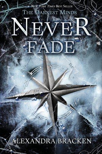 Never Fade (Darkest Minds)