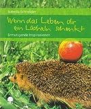 Image de Wenn das Leben dir ein Lächeln schenkt: Ermutigende Inspirationen (Eschbacher Geschenkhefte)