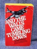 And the Walls Came Tumbling Down (0330269208) by Fishman, Jack