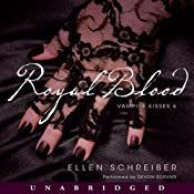 Royal Blood: Vampire Kisses 6 | [Ellen Schreiber]