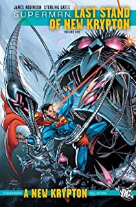 Superman Last Stand Of New Krypton TP Vol 01 (Superman (DC Comics)) by James Robinson, Various, Pete Woods and Jamal Igle