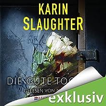Die gute Tochter Hörbuch von Karin Slaughter Gesprochen von: Nina Petri