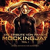 Die Tribute von Panem - Mockingjay Teil 1 (Original Motion Picture Soundtrack)
