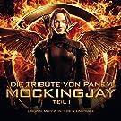 Die Tribute von Panem - Mockingjay Teil 1 (Original Motion Picture Soundtrack)