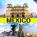 Mexico: Travel the World Series, Book 31   Kid Kongo