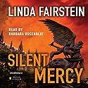 Silent Mercy (       UNABRIDGED) by Linda Fairstein Narrated by Barbara Rosenblat