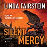Silent Mercy (       UNABRIDGED) by Linda Fairstein Narrated by Barbara Rosenblat