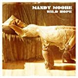 Wild Hope ~ Mandy Moore