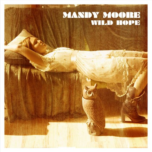 Mandy Moore - Wild Hope [Us Import] - Zortam Music