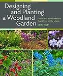 Designing and Planting a Woodland Gar...