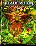 Sixth World Almanac (Shadowrun (Catalyst Hardcover))