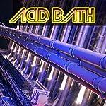 Acid Bath: To Earth Ever Triumphant | Vaseleos Garson