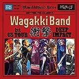 WagakkiBand 1st US Tour 衝撃 -DEEP IMPACT- (スマプラ対応)