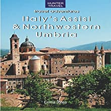 Italy's Assisi & Northwestern Umbria (       UNABRIDGED) by Emma Jones Narrated by Richard Glass