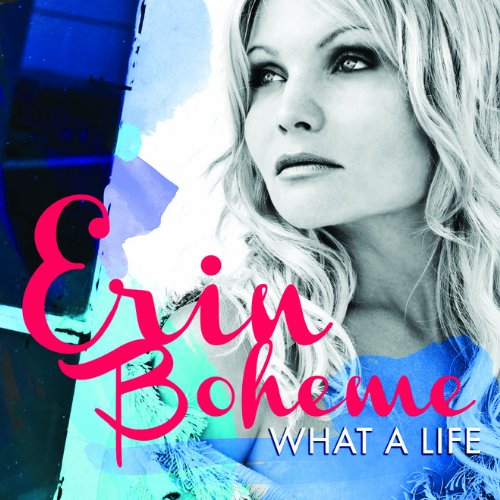 Erin Boheme - What a Life (CD)