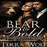 Bear & Bold: A BBW Billionaire Shifter Romance: Bears & Beauties, Book 4 | Terra Wolf,Mercy May