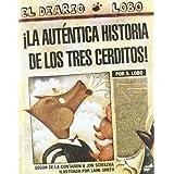 ¡La auténtica historia de los tres cerditos! (Trampantojo) de Scieszka, Jon (2007) Tapa blanda